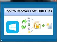 Tool to Recover Lost DBX Files screenshot