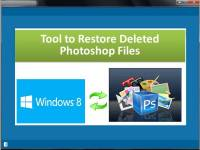 Tool to Restore Deleted Photoshop Files screenshot