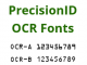 PrecisionID OCR A and OCR B Fonts