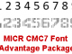 MICR CMC7 Font Advantage Package